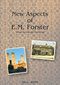 New Aspects of E. M. Forster - Soon to Be Published...